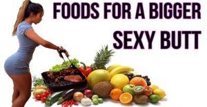 bigger booty diet